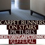 Carpet Runners On Stairs Pictures Wheretobuycarpetrunners Refferal & #wheretobuy...