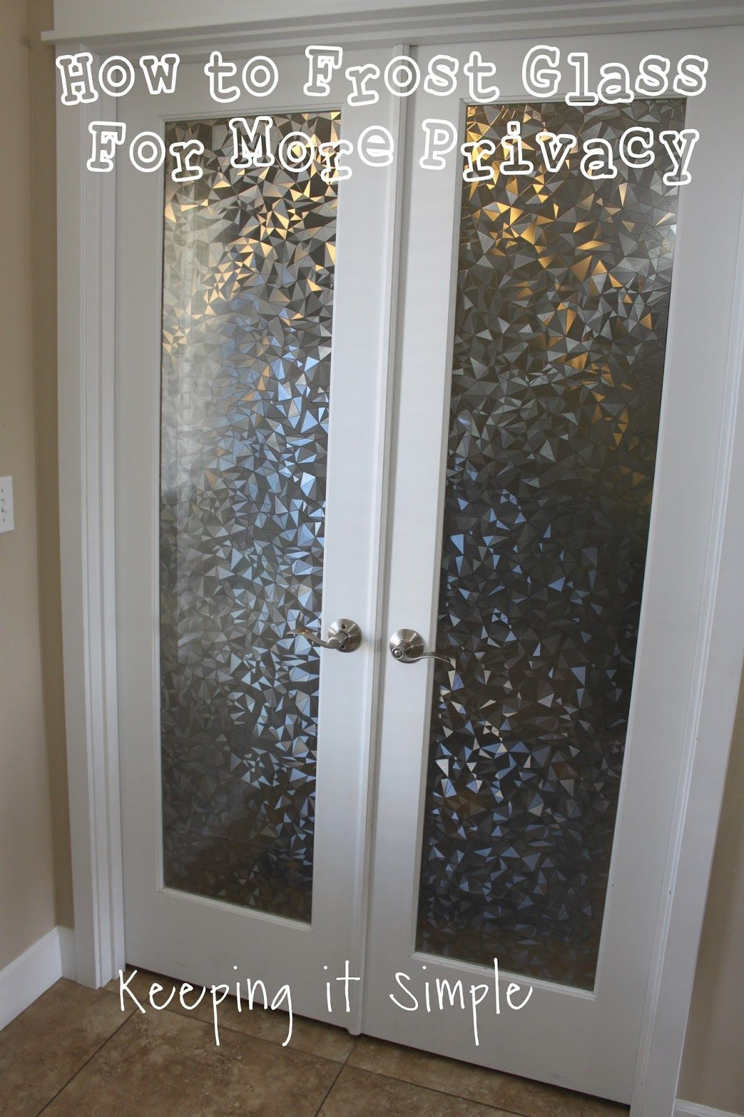 How to Frost Glass with Vinyl For More Privacy • Keeping it Simple