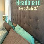 How to Make a Fabric Headboard on a Budget   Ideas for the Home