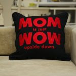 Mom is just Wow Embroidered Pillowcase Cover Decorative Throw Decorative Pillow Couch Sofa Pillow Home Décor Cotton Canvas Gift for Mom
