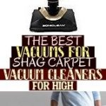 The Best Vacuums For Shag Carpet Vacuum Cleaners For High , #carpetcleaner die b...